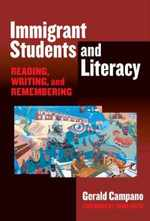 Immigrant Students and Literacy: Reading, Writing, and Remembering (Practitioner Inquiry Series)