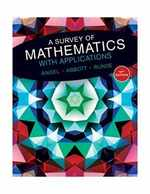 A Survey of Mathematics With Applications (10th Edition)-Standalone Book