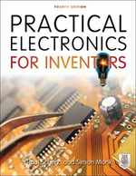 Practical Electronics for Inventors, Fourth Edition