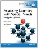 Assessing Learners With Special Needs: an Applied Approach: International Edition