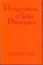 Presuppositions of Indias Philosophies
