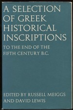 A Selection of Greek Historical Inscriptions to the End of the Fifth Century B. C.