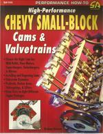 High-Performance Chevy Small-Blaock: Cams & Valvetrains