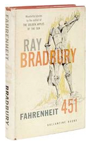 Signed books and autographed editions of Fahrenheit 451, by Ray Bradbury