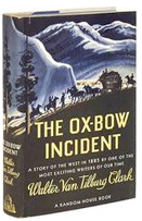 Signed books and autographed editions of The Ox-Bow Incident, by Walter Van Tilburg Clark