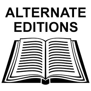 Alternate Editions