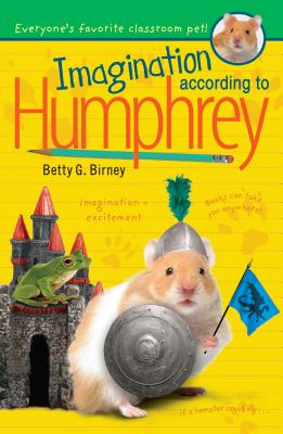 Imagination According to Humphrey - Birney, Betty G