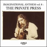 Imaginational Anthem, Vol. 8: The Private Press - Various Artists