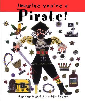 Imagine You're a Pirate - Clibbon, Meg