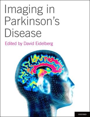 Imaging in Parkinson's Disease - Eidelberg, David