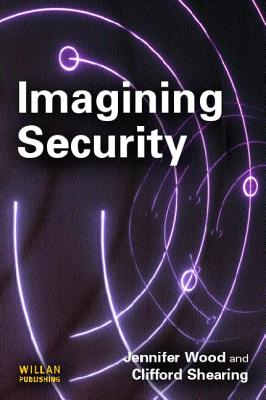 Imagining Security - Wood, Jennifer