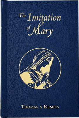 Imitation of Mary (Thomas a Kempis) - Kempis, Thomas A
