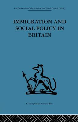 Immigration and Social Policy in Britain - Jones, Catherine (Editor)