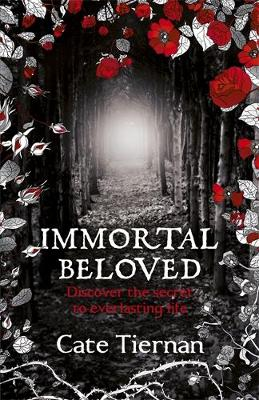 Immortal Beloved (Book One) - Tiernan, Cate