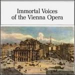 Immortal Voices of the Vienna Opera