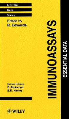 Immunoassays: Essential Data - Edwards, R (Editor)