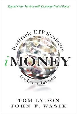 Imoney: Profitable Etf Strategies for Every Investor - Lydon, Tom, and Wasik, John F