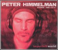 Imperfect World - Peter Himmelman