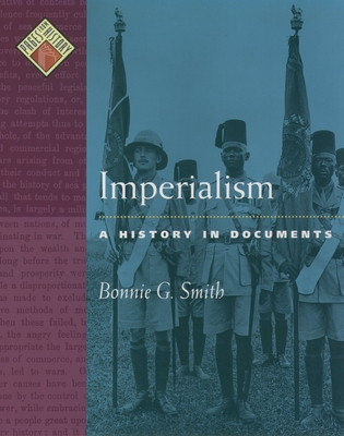 Imperialism: A History in Documents - Smith, Bonnie G