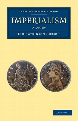Imperialism - Hobson, John Atkinson