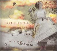 Impossible Dream - Patty Griffin