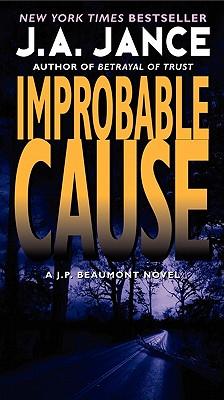 Improbable Cause - Jance, J a