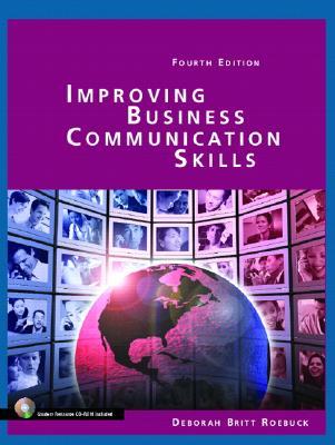 Improving Business Communication Skills - Roebuck, Deborah Britt, and McKenney, Mary Ann