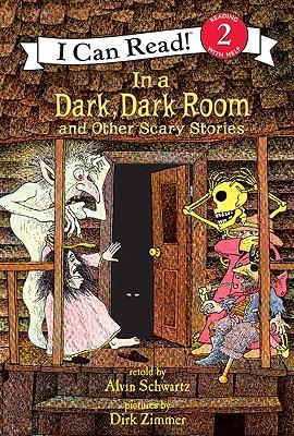 In a Dark, Dark Room: And Other Scary Stories - Schwartz, Alvin