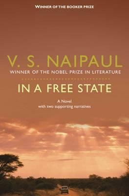 In a Free State - Naipaul, V. S.