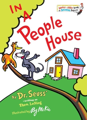 In a People House - Dr Seuss, and LeSieg, Theo, and Lesieg, Theodore