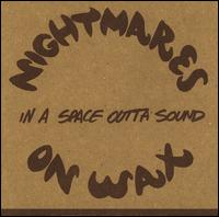 In a Space Outta Sound - Nightmares on Wax