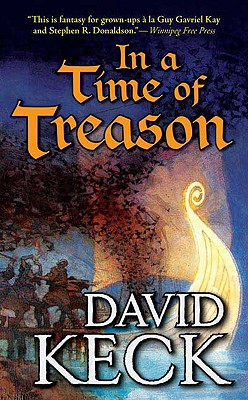 In a Time of Treason - Keck, David
