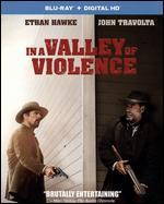 In a Valley of Violence  [Includes Digital Copy] [UltraViolet] [Blu-ray]