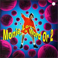 In a Word or 2 - Monie Love