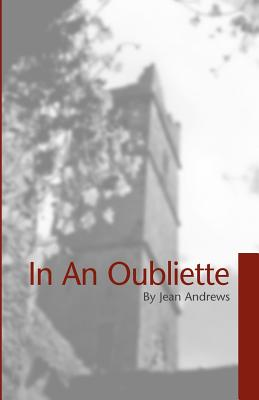In an Oubliette - Andrews, Jean