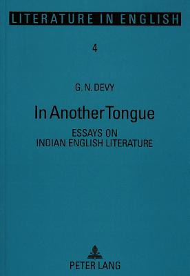in another tongue essays on indian english literature book by g n  in another tongue essays on indian english literature  devy g n
