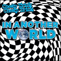 In Another World - Cheap Trick