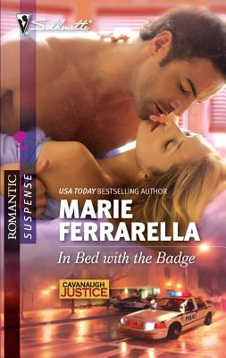 In Bed with the Badge - Ferrarella, Marie