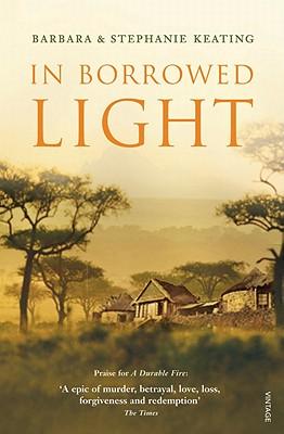 In Borrowed Light - Keating, Barbara, and Keating, Stephanie