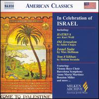 In Celebration of Israel - Ana Maria Martinez (soprano); Eastman Players; Margaret Kohler (mezzo-soprano); Martin Schebesta (piano);...