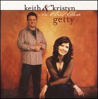 In Christ Alone - Keith & Kristyn Getty
