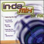 In Da Mix 1st Fix