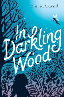 In Darkling Wood - Carroll, Emma