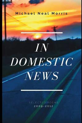 In Domestic News - Morris, Michael Neal