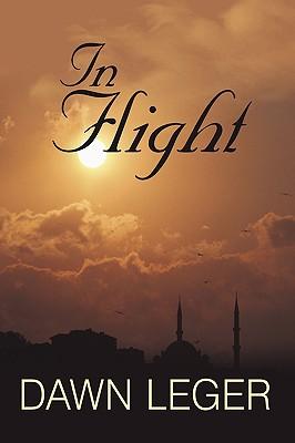 In Flight - Leger, Dawn, and Dawn Leger