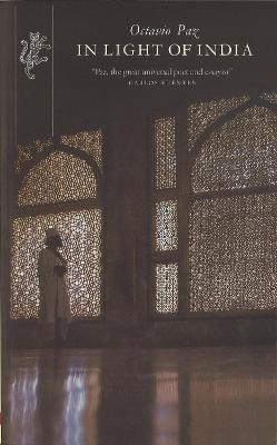 In Light Of India - Paz, Octavio