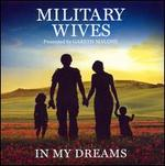In My Dreams - Military Wives