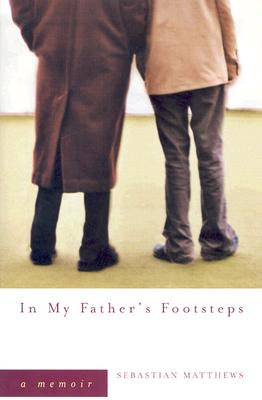In My Father's Footsteps - Matthews, Sebastian