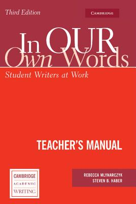 In Our Own Words: Student Writers at Work - Mlynarczyk, Rebecca
