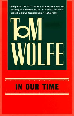 In Our Time - Wolfe, Tom